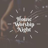 House Worship.jpeg