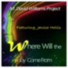 Where Will the Joy Come From featuring Janice Hollis