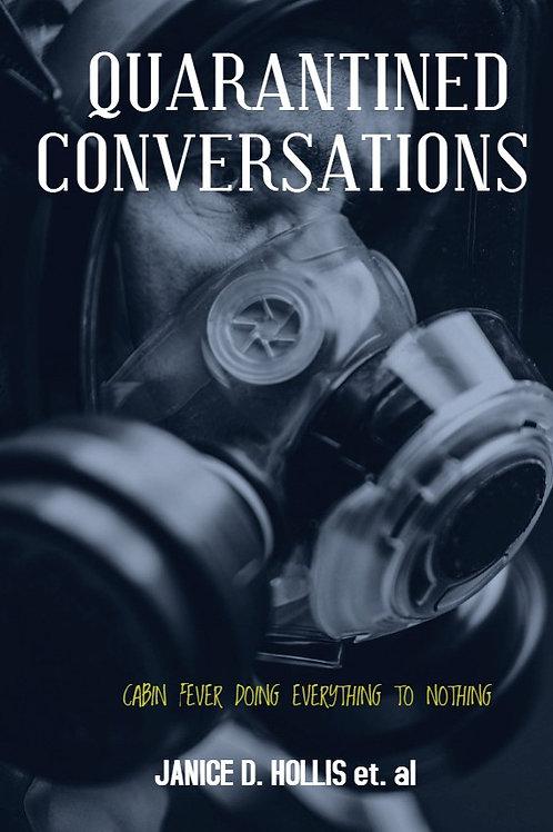 Quarantined Conversations