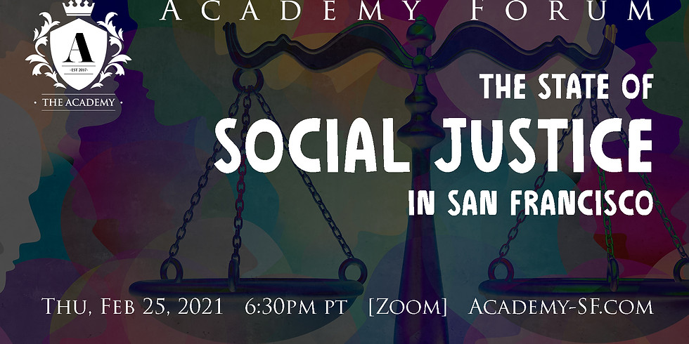 Academy Forum: The State of Social Justice in San Francisco