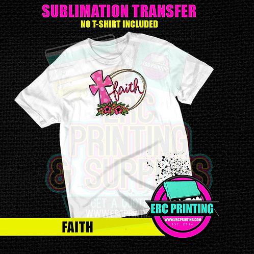 FAITH SUBLIMATION TRANSFER