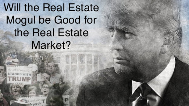 How Will a Trump Presidency Impact The Real Estate Market?