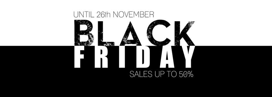 Now seriously! BLACK FRIDAY IS IN THE HOUSE 😎