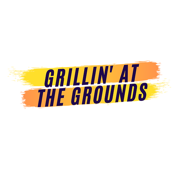 GRILLIN' AT THE GROUNDS.png