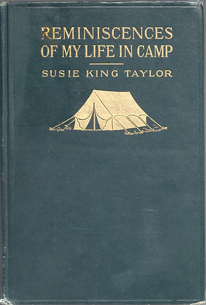 Reminscences of My Life in Camp with the 33rd USCT