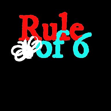 ruleof6.png
