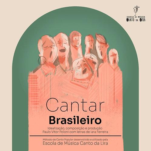 Método Canto Popular - O Cantar Brasileiro