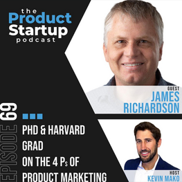 The 4P's of Product Marketing   Product Startup Podcast