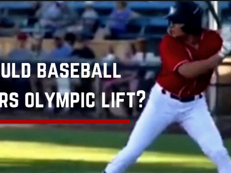 Should Baseball Players Olympic Lift?
