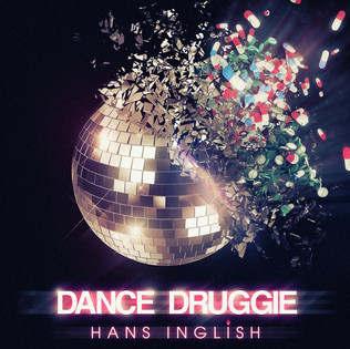 Dance Druggie