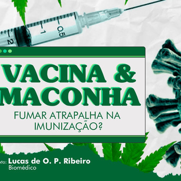 Vacina e Maconha, fumar atrapalha na imunização?