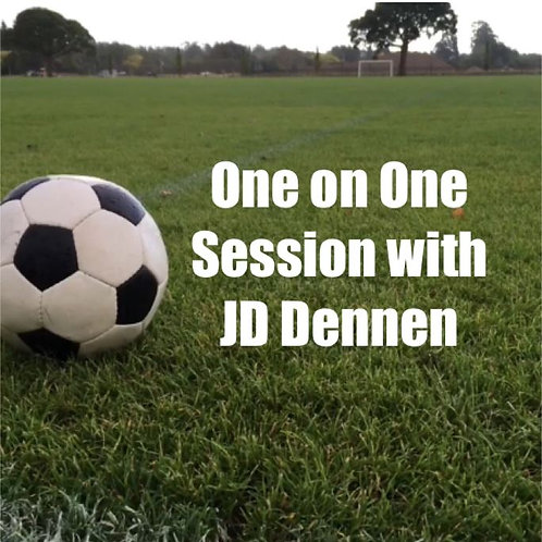 1:1 - 1 hour Football Session with JD Dennen