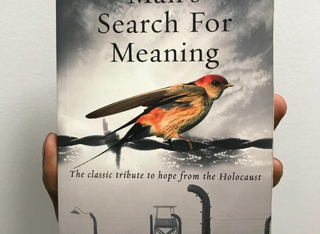 Man's Search for Meaning. A Testament to Human Resilience.