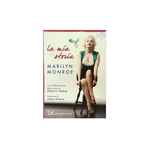Marilyn Monroe - La Mia Storia