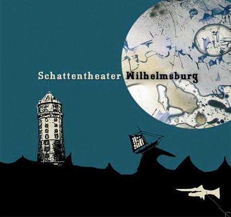 Schattentheater Wilhelmsburg, 2007