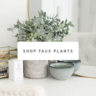SHOP-FAUX-PLANTS.jpg