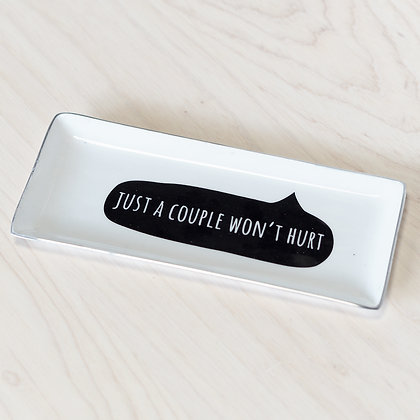 """Just A Couple Won't Hurt"" Serving Plate"