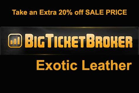 BigTicketBroker Exotic Leather
