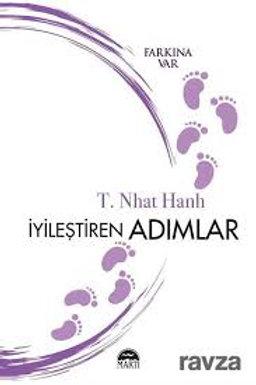İyileştiren Adımlar (Farkına Var) | Thich Nhat Hanh