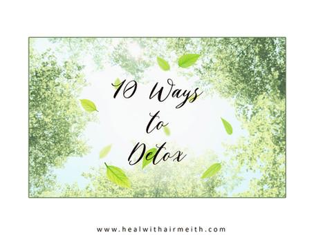 10 ways to Detoxify you Life