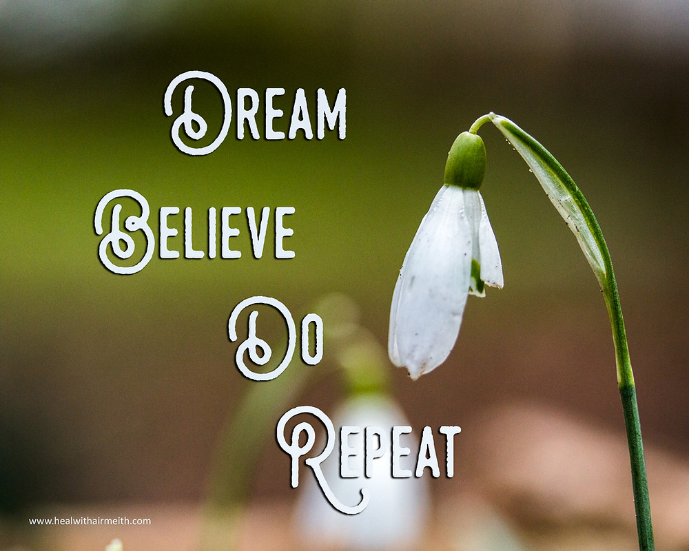 Dream Believe Do Repeat