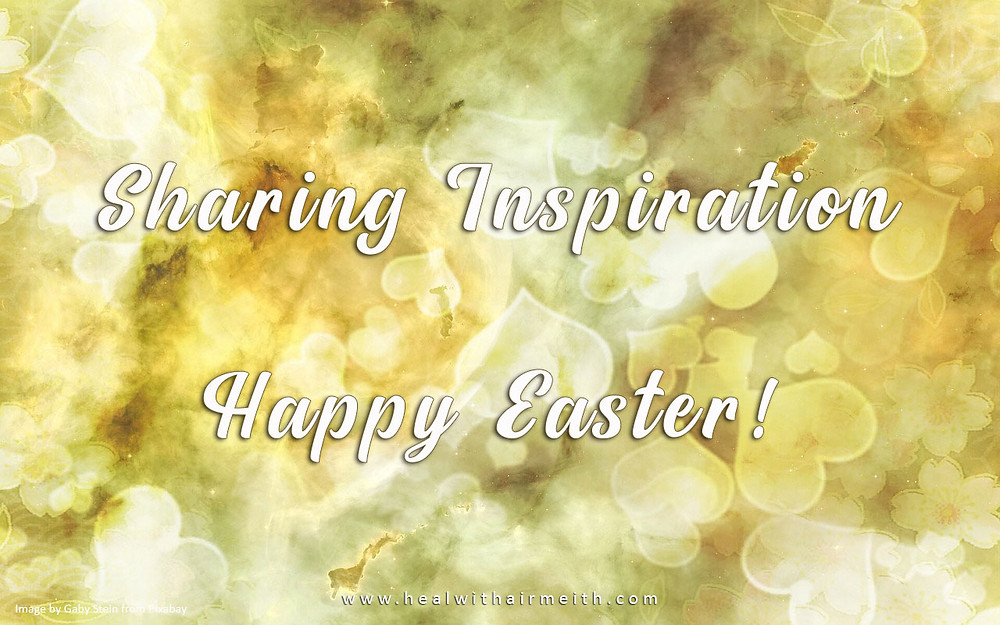 Easter Inspiration in Love and Light