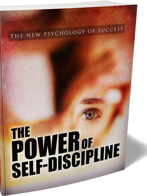 The Power of Self-Discipline eBook