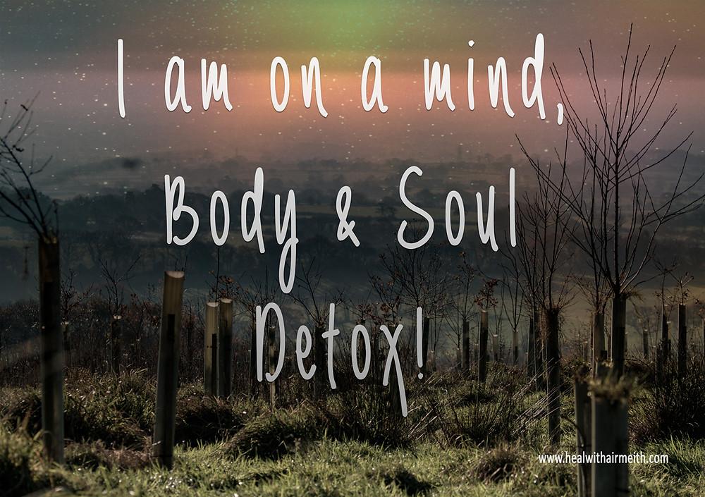 Mind Body & Soul Detox