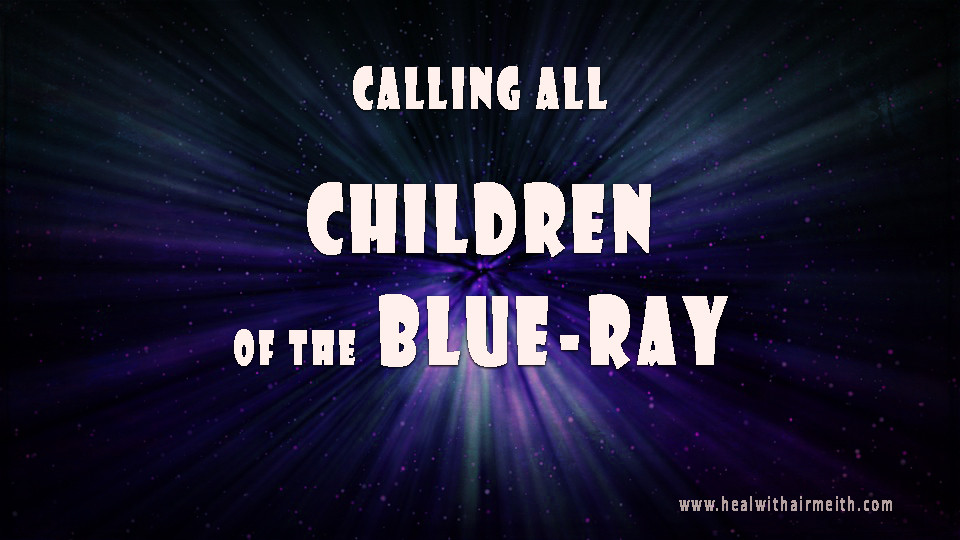 Children of the Blue-Ray