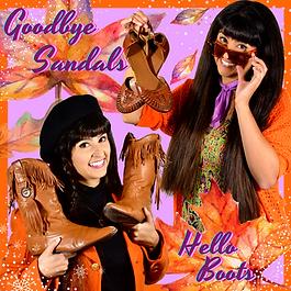 Goodbye Sandals, Hello Boots