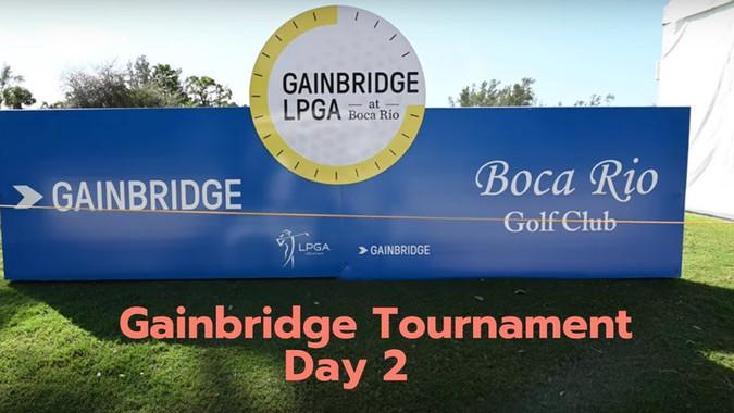 Boca Rio - Gainbridge Day Six - Tournament Day 2