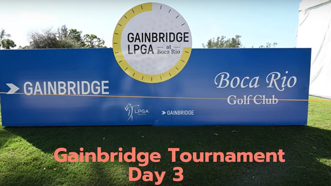 Boca Rio - Gainbridge Day Seven - Tournament Day 3