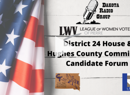 District 24 House & Hughes County Commission Candidate Forum