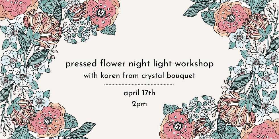 Pressed Flower Night Light Workshop