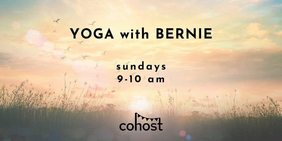 Morning Yoga with Bernie!