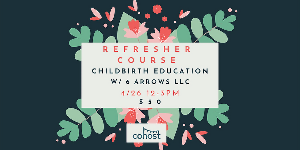 Childbirth Refresher Course