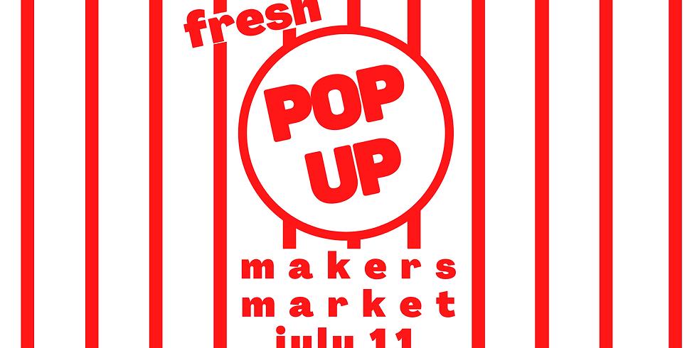 Pop Up Market! July 11th Spot