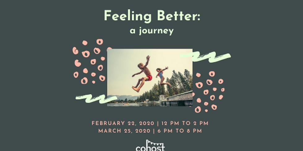 Feeling Better: a journey