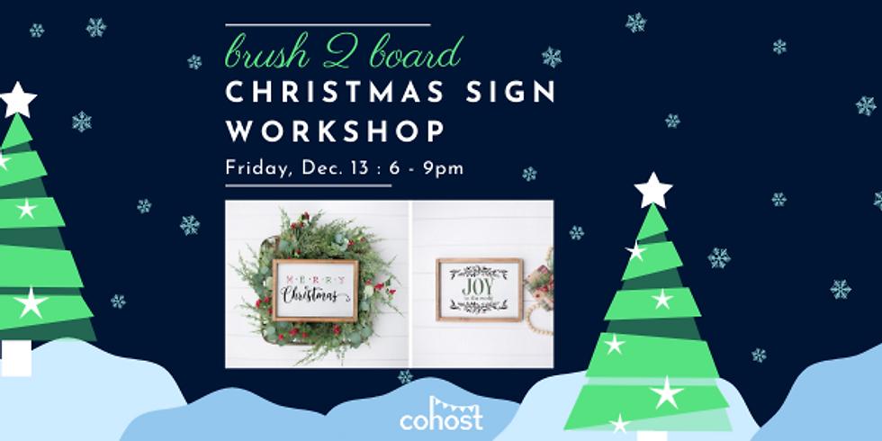 Christmas Sign Workshop