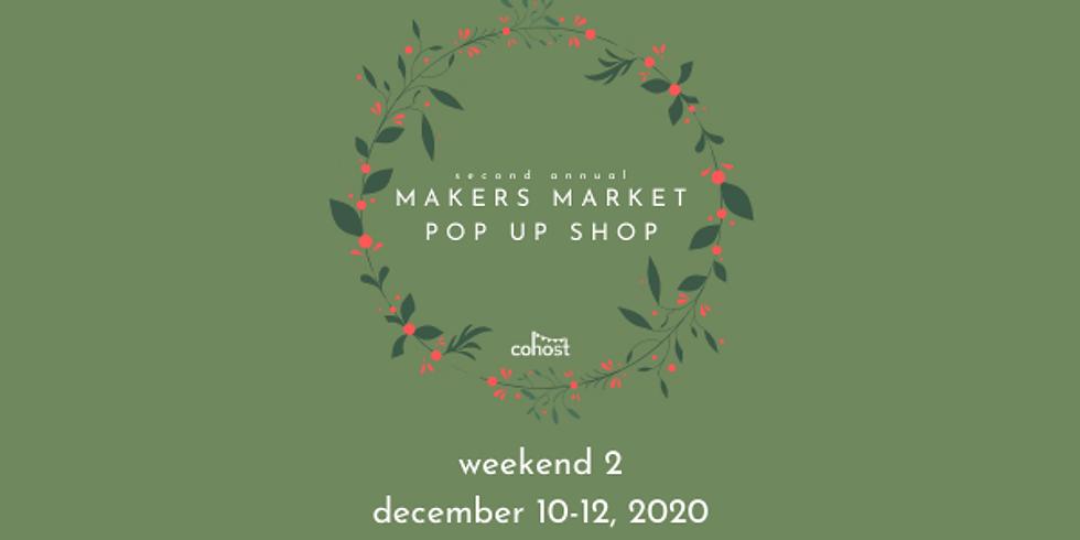 Makers Market Pop Up Shop (weekend 2)