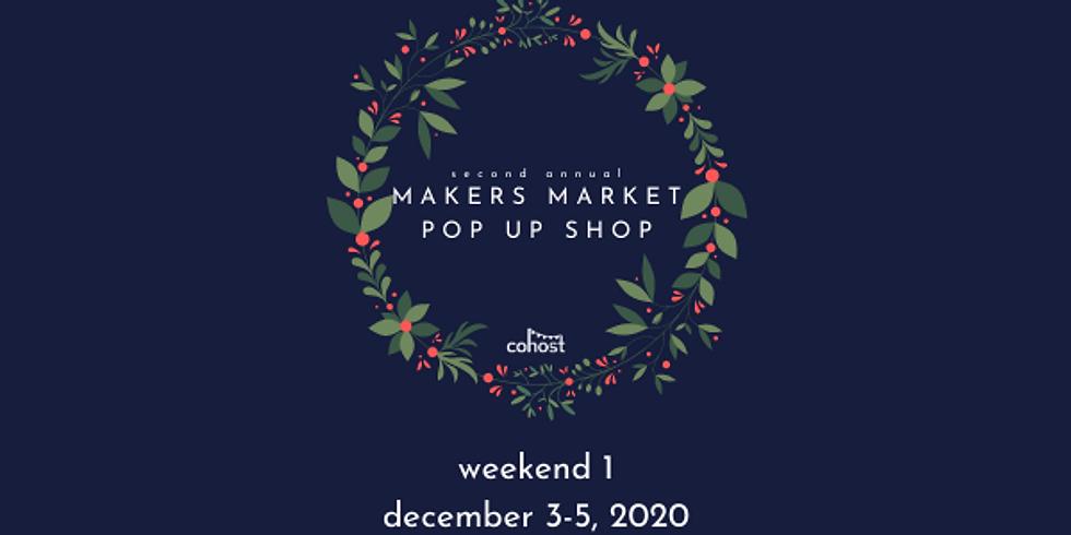 Makers Market Pop Up Shop (weekend 1)