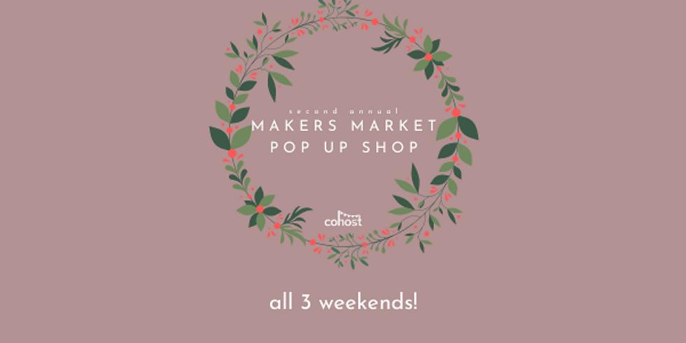 Makers Market Pop Up Shop (all 3 weekends)
