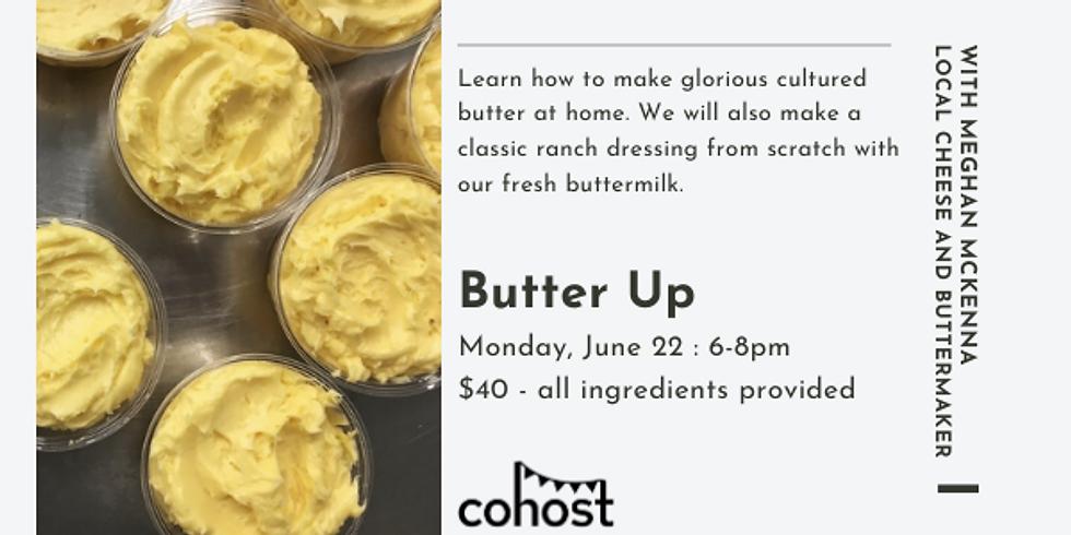Butter Up!
