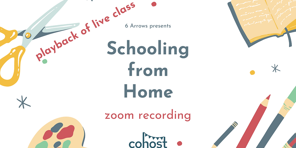 """""""Schooling from Home"""" Class Recording"""