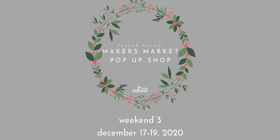 Makers Market Pop Up Shop (weekend 3)