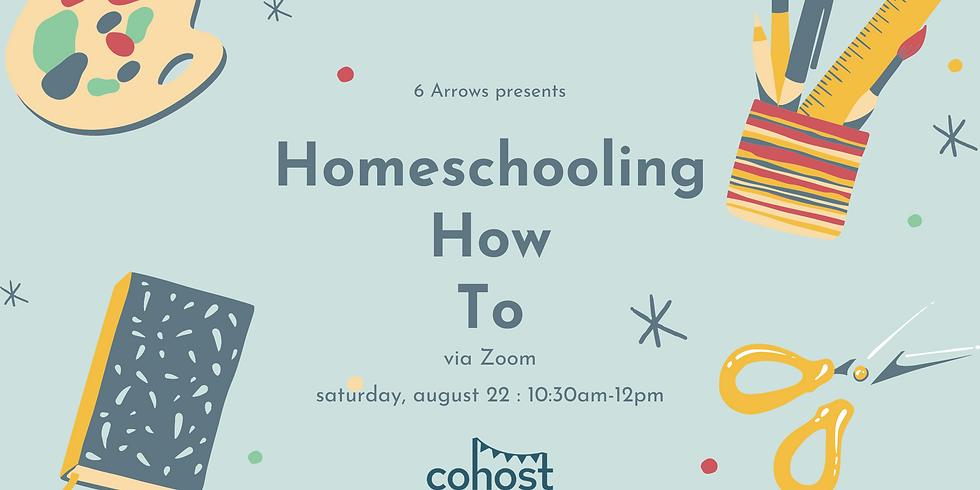 Homeschooling How To