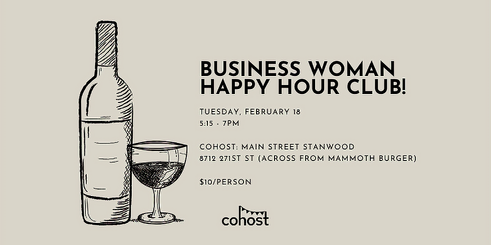 Business Woman Happy Hour Club!