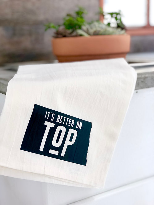 """It's Better on Top"" Dish Towel"