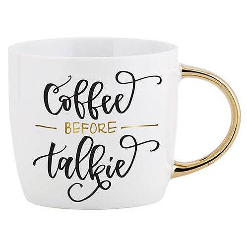 """Coffee Before Talkie"" Mug"
