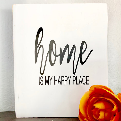 """""""Home is my Happy Place"""" Wooden Sign"""